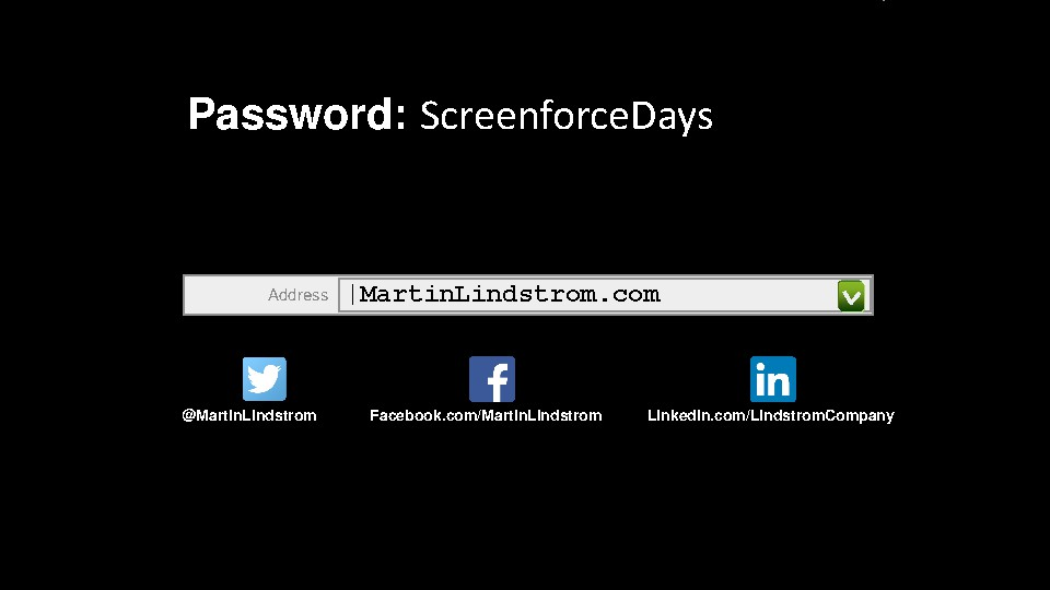 Small Data at Screenforce days by Martin Lindstrom 22 June 2017 HANDOUT.pdf0042